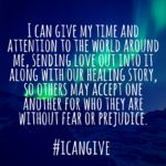 #icangive: Healing Love & Light